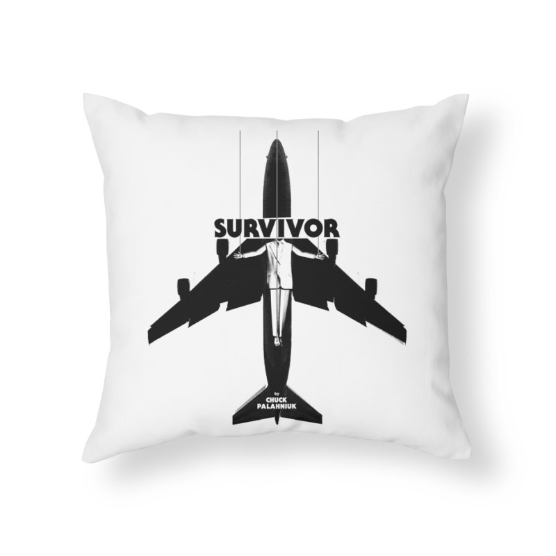 Survivor Home Throw Pillow by The Official ChuckPalahniuk.net Shop