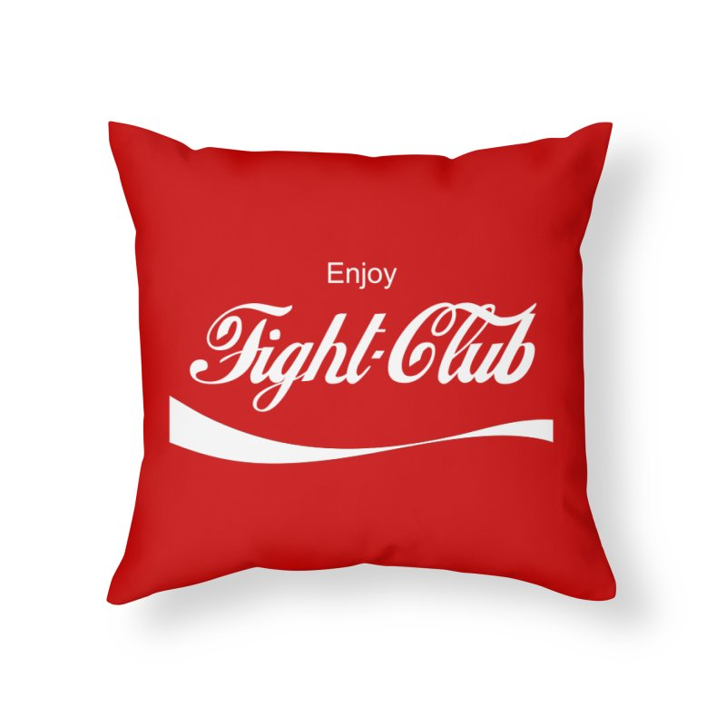 Enjoy Fight Club Home Throw Pillow by The Official ChuckPalahniuk.net Shop