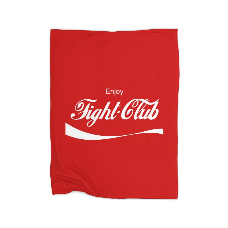 Enjoy Fight Club Home Blanket by The Official ChuckPalahniuk.net Shop