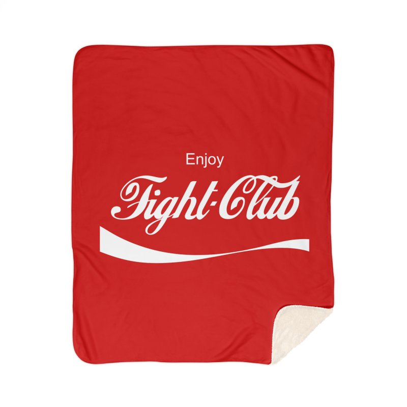 Enjoy Fight Club Home Sherpa Blanket Blanket by The Official ChuckPalahniuk.net Shop