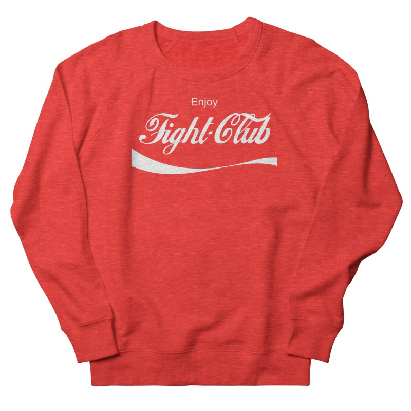 Enjoy Fight Club Women's Sweatshirt by The Official ChuckPalahniuk.net Shop