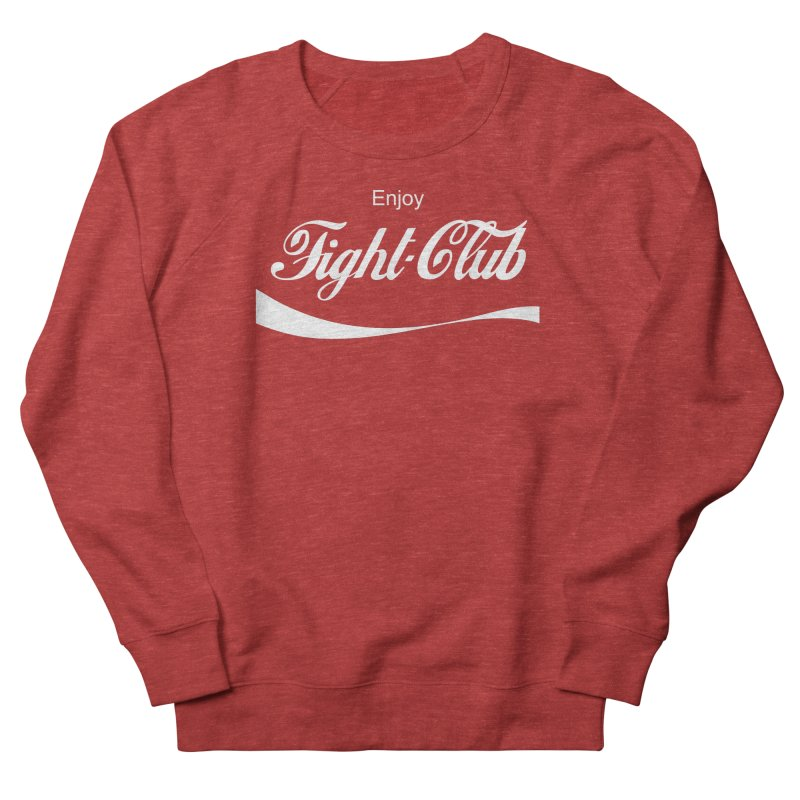 Enjoy Fight Club Women's French Terry Sweatshirt by The Official ChuckPalahniuk.net Shop