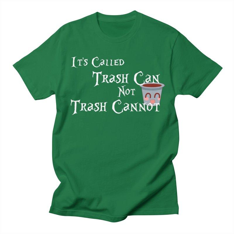 Trash CAN, Not Trash CANNOT Men's T-Shirt by TheAngieChu Merch Shoppe