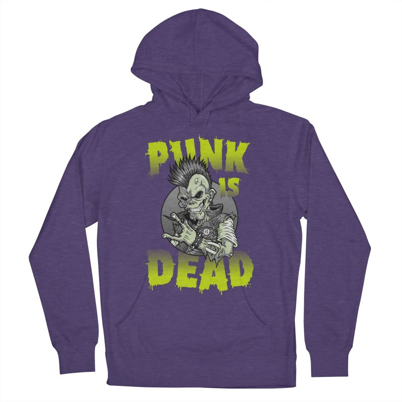 Punk Is Dead Women's Pullover Hoody by chumpmagic's Artist Shop