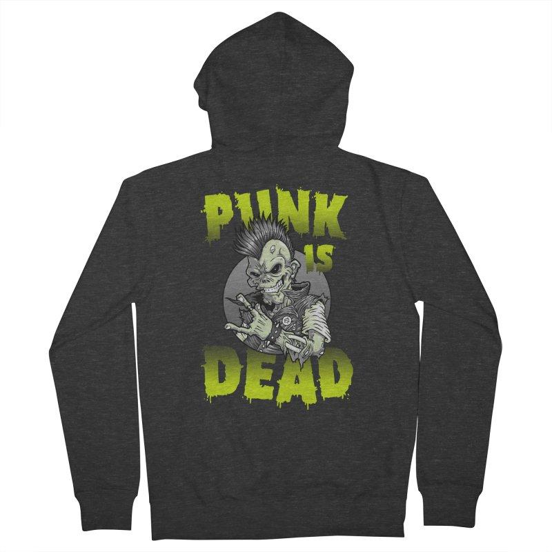 Punk Is Dead Women's Zip-Up Hoody by chumpmagic's Artist Shop