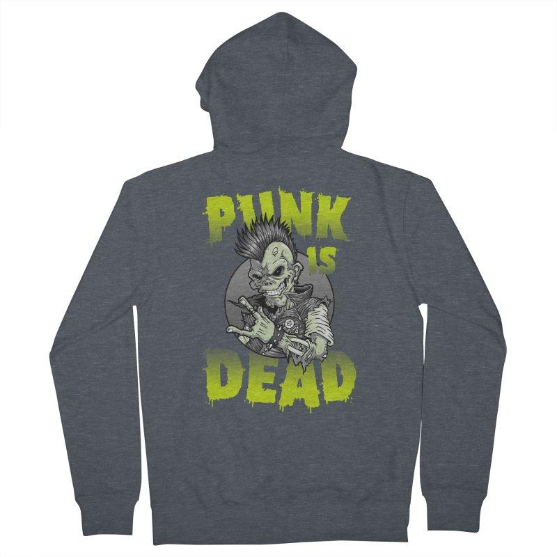 Punk Is Dead Men's Zip-Up Hoody by chumpmagic's Artist Shop