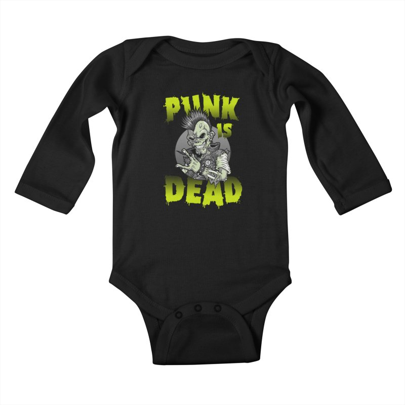 Punk Is Dead Kids Baby Longsleeve Bodysuit by chumpmagic's Artist Shop