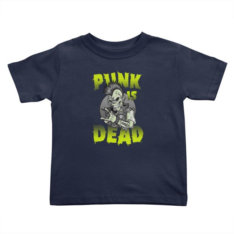 Punk Is Dead Kids Toddler T-Shirt by chumpmagic's Artist Shop