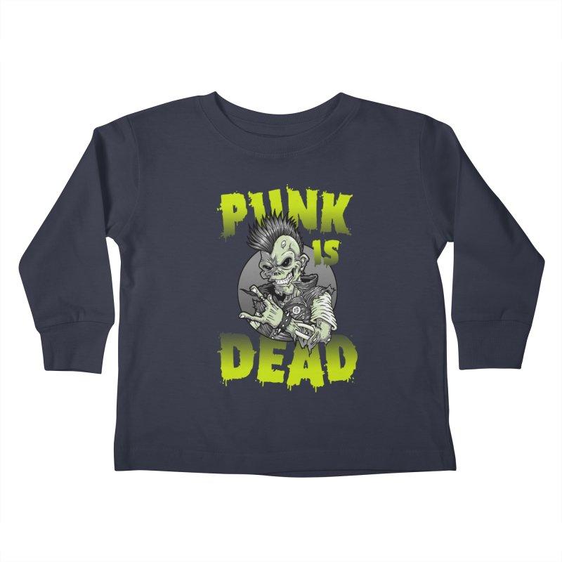 Punk Is Dead Kids Toddler Longsleeve T-Shirt by chumpmagic's Artist Shop