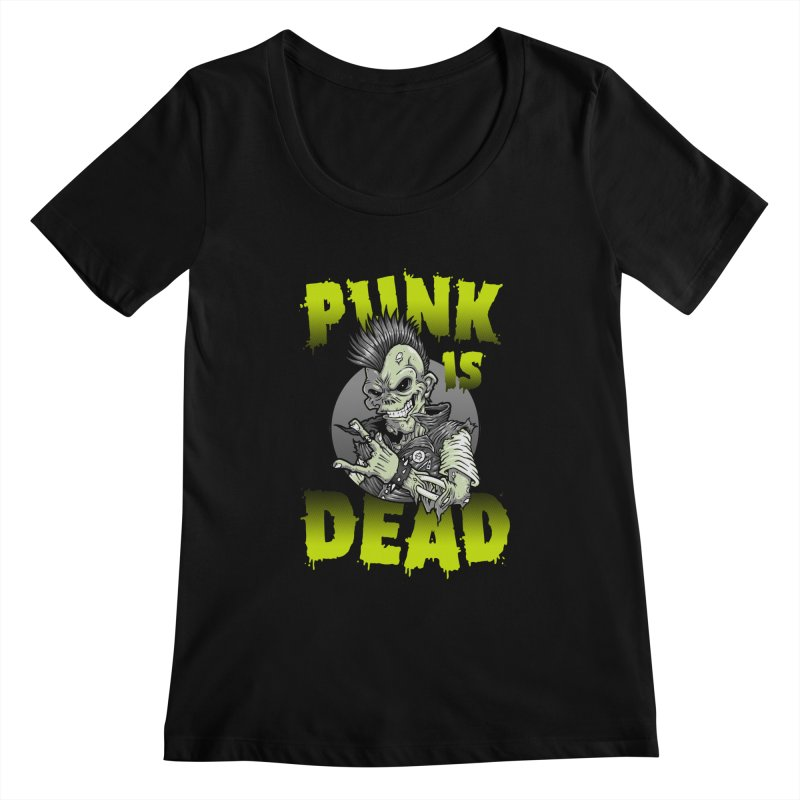 Punk Is Dead Women's Scoopneck by chumpmagic's Artist Shop