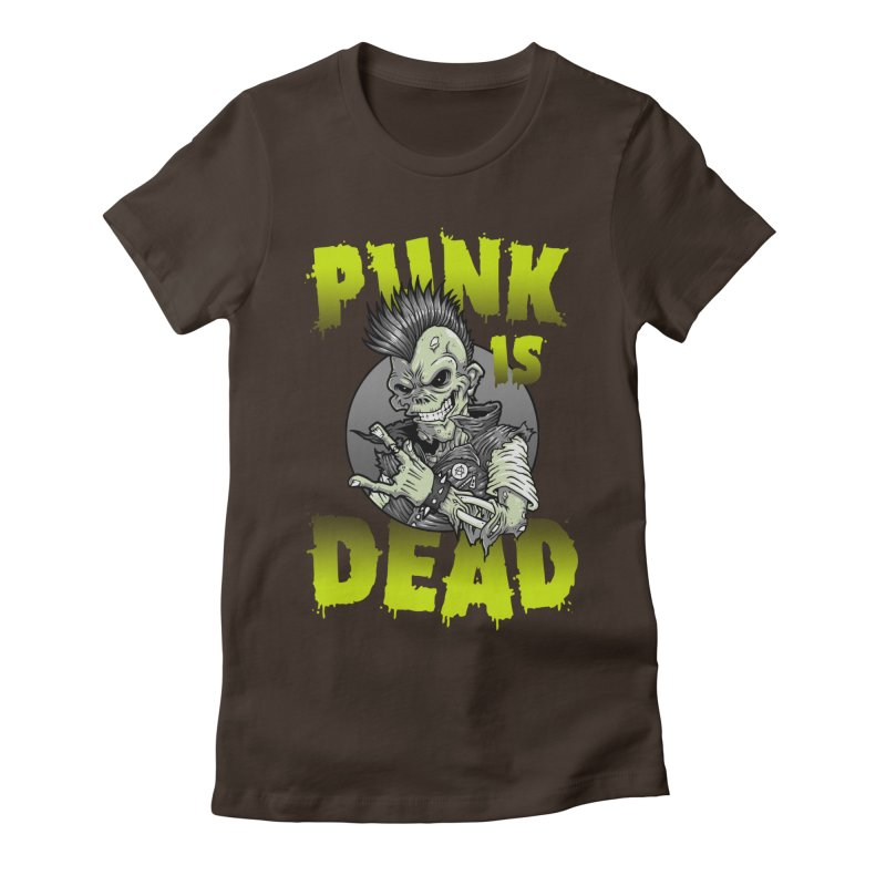 Punk Is Dead Women's Fitted T-Shirt by chumpmagic's Artist Shop