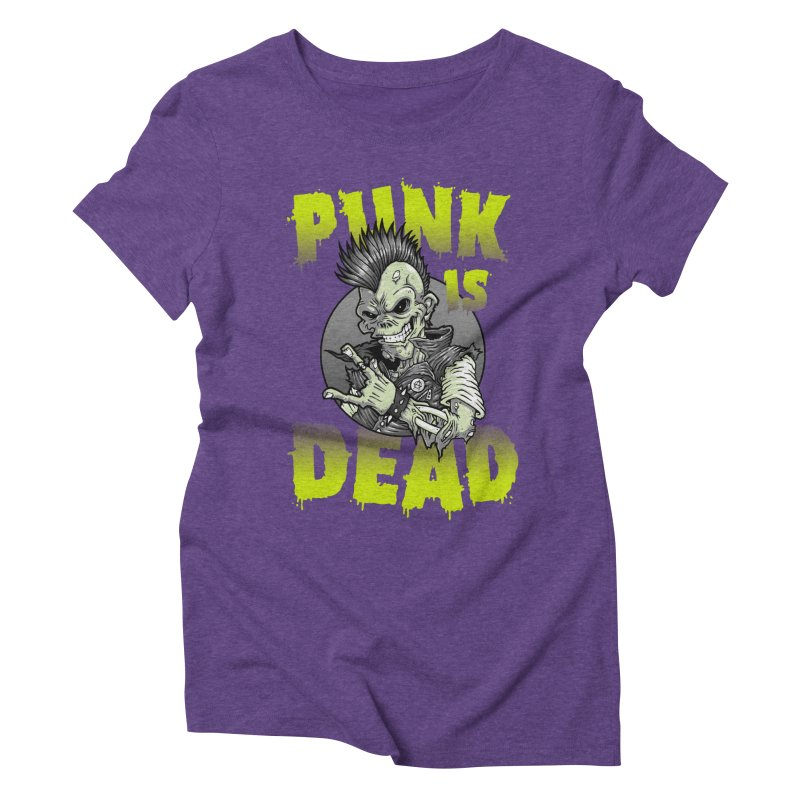 Punk Is Dead Women's Triblend T-shirt by chumpmagic's Artist Shop