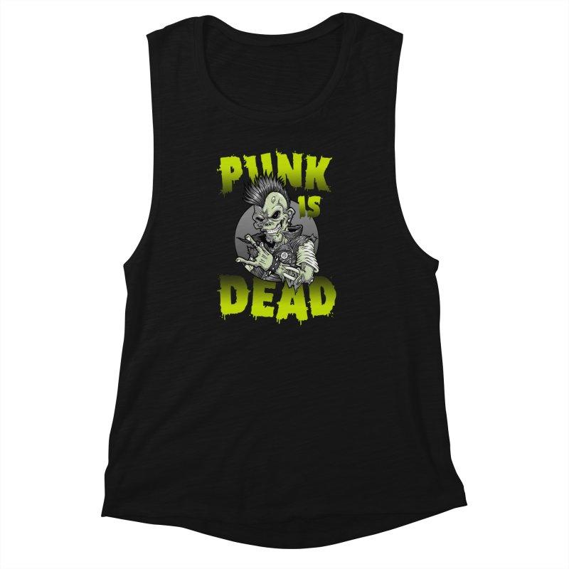 Punk Is Dead Women's Muscle Tank by chumpmagic's Artist Shop