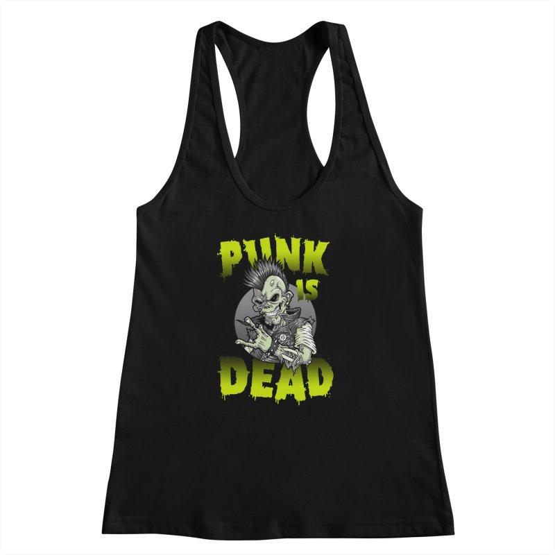 Punk Is Dead Women's Racerback Tank by chumpmagic's Artist Shop