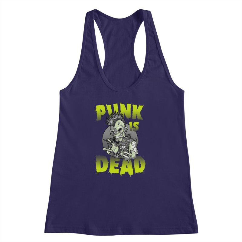 Punk Is Dead Women's Racerback Tank by chumpmagic's Artist Shop