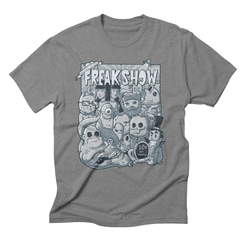 The Freak Show (10 cent per viewing) Men's Triblend T-Shirt by chumpmagic's Artist Shop