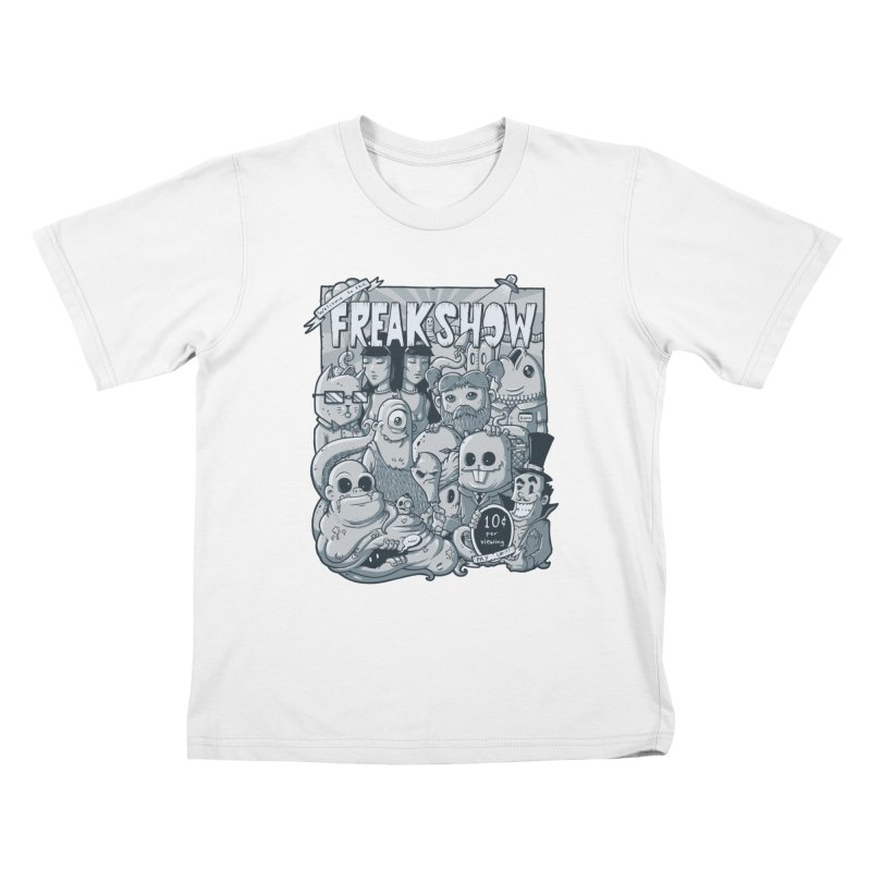 The Freak Show (10 cent per viewing) Kids T-shirt by chumpmagic's Artist Shop