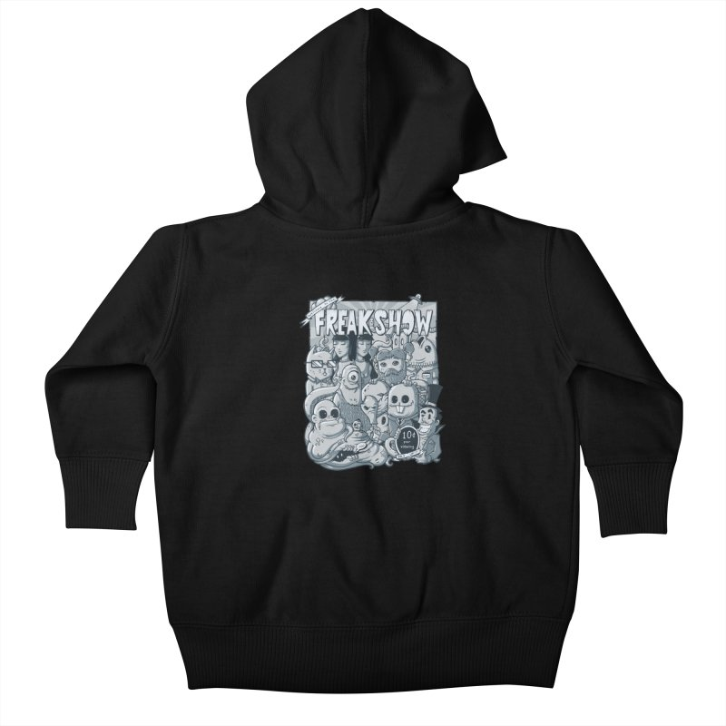 The Freak Show (10 cent per viewing) Kids Baby Zip-Up Hoody by chumpmagic's Artist Shop