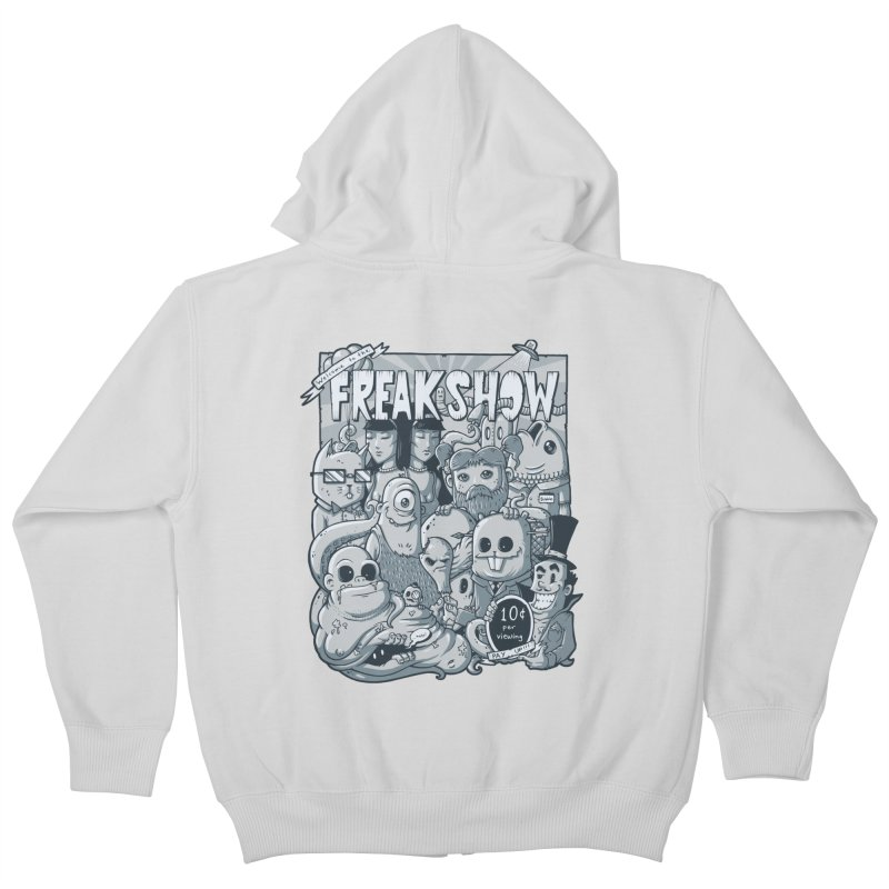 The Freak Show (10 cent per viewing) Kids Zip-Up Hoody by chumpmagic's Artist Shop