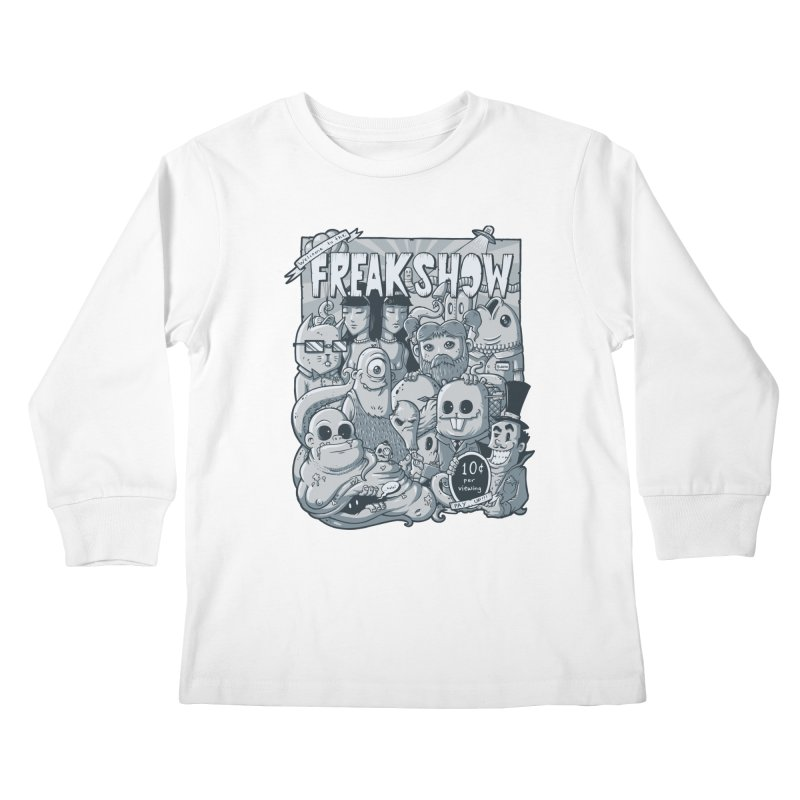 The Freak Show (10 cent per viewing) Kids Longsleeve T-Shirt by chumpmagic's Artist Shop