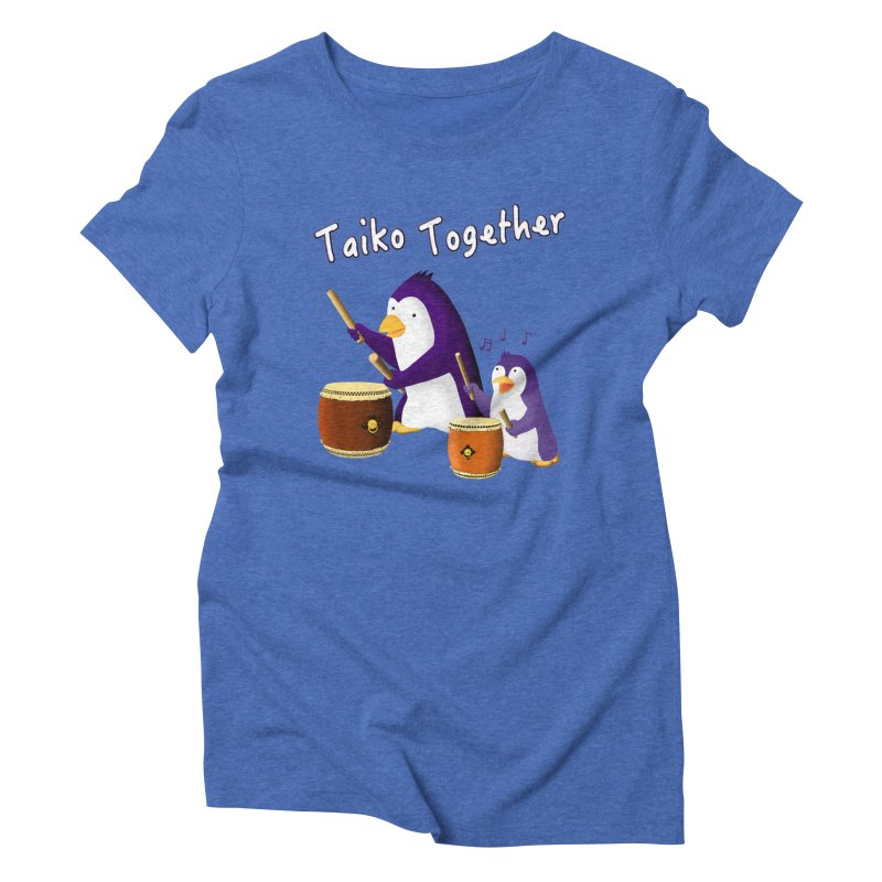 """Taiko Together"" Women's Triblend T-Shirt by Chung's Musical Penguins"