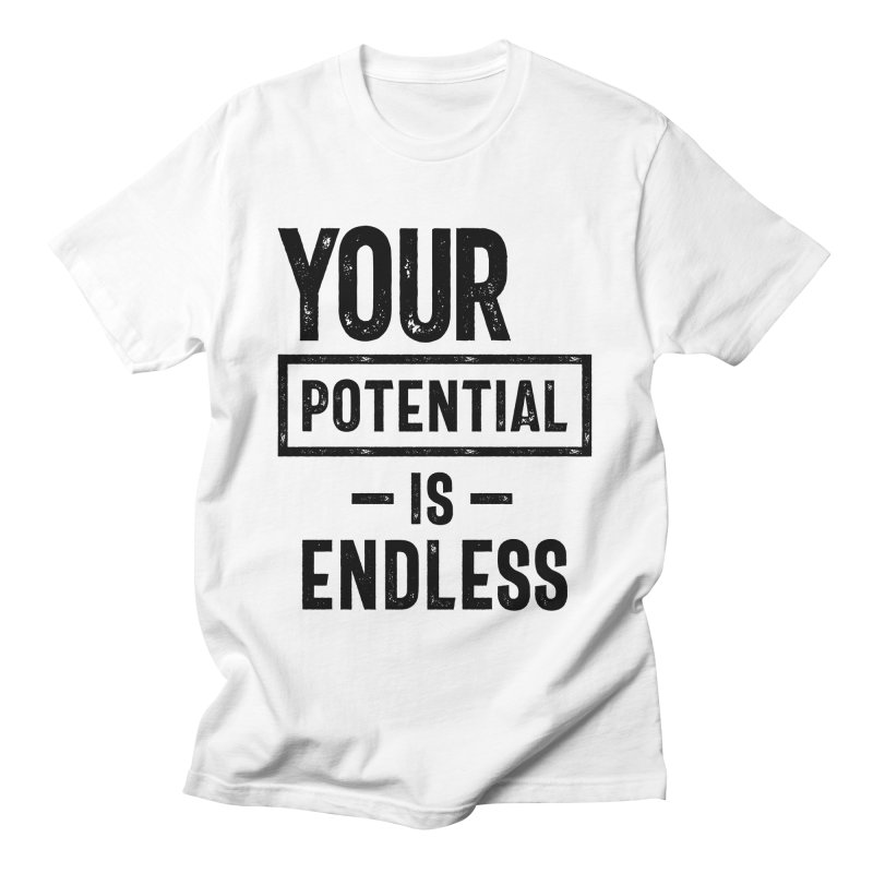 Your Potential Is Endless   Inspirational Quote Men's T-Shirt by Cido Lopez Shop