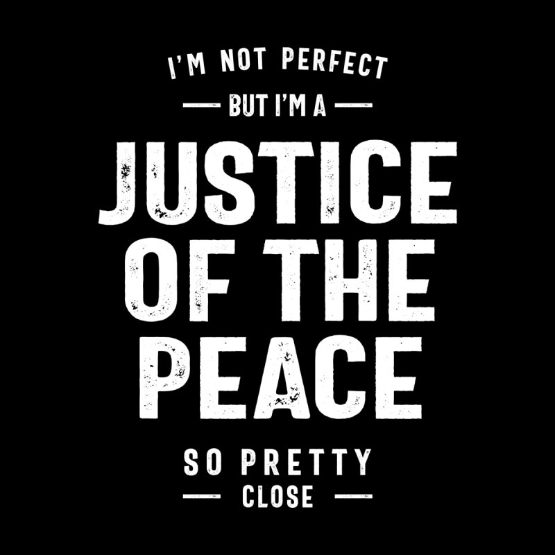 Justice Of The Peace Job Title Gift Men's T-Shirt by Cido Lopez Shop