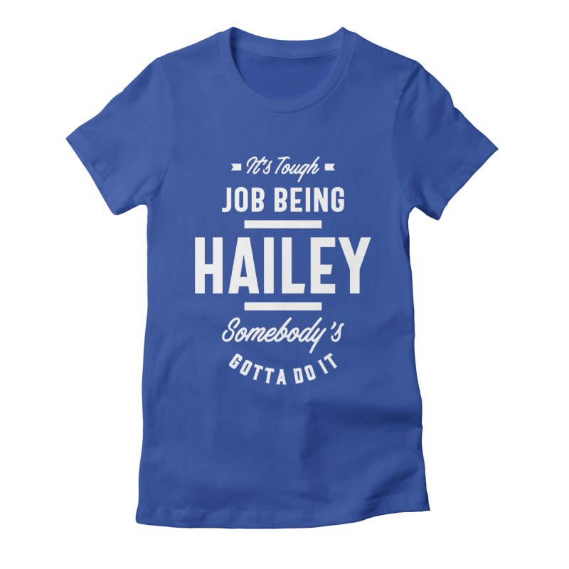 Hailey Personalized Name Birthday Women's T-Shirt by Cido Lopez Shop