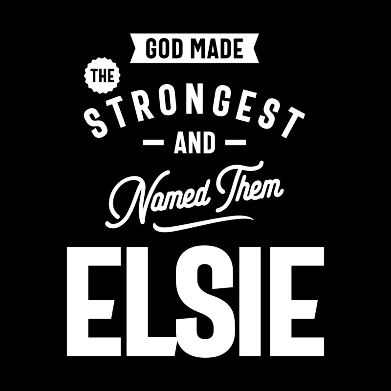 Elsie Personalized Name Birthday Gift Women's T-Shirt by Cido Lopez Shop