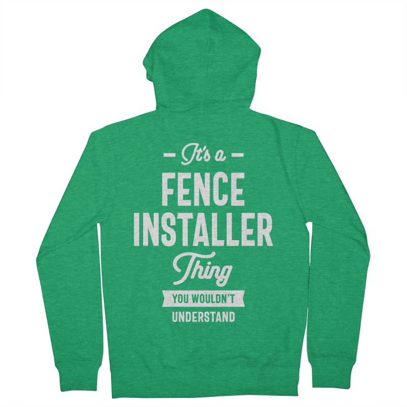 Fence Installer Gift Funny Job Title Profession Birthday Idea Women's Zip-Up Hoody by Cido Lopez Shop