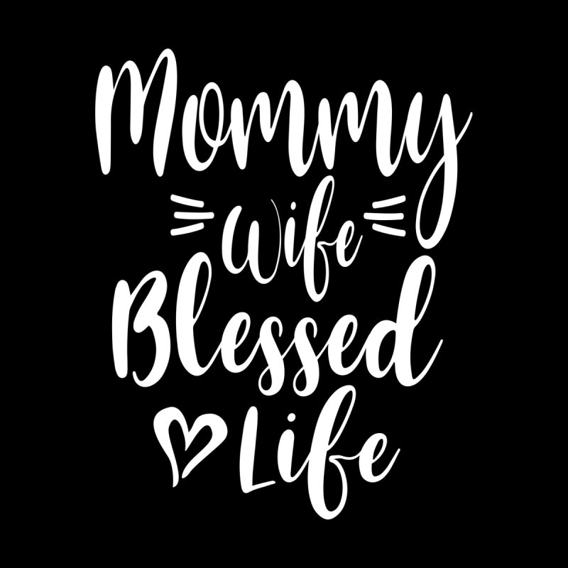 Womens Mommy Wife Blessed Life | Mothers Day Women's Zip-Up Hoody by Cido Lopez Shop