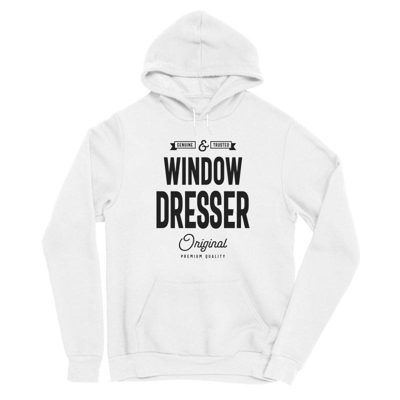 Window Dresser Gift Funny Job Title Profession Birthday Idea Men's Pullover Hoody by Cido Lopez Shop