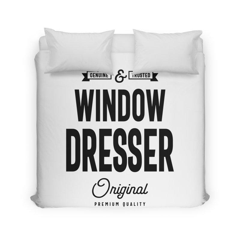 Window Dresser Gift Funny Job Title Profession Birthday Idea Home Duvet by Cido Lopez Shop
