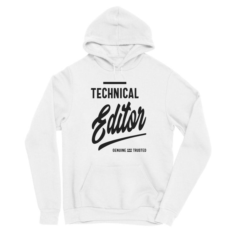 Technical Editor Gift Funny Job Title Profession Birthday Idea Men's Pullover Hoody by Cido Lopez Shop
