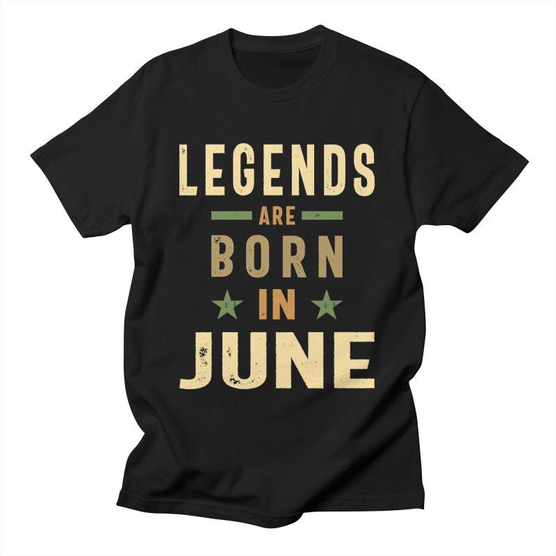Legends Are Born In June Birthday Design Men's T-Shirt by Cido Lopez Shop