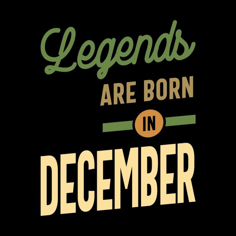 Legends Are Born In December Birthday Design Men's T-Shirt by Cido Lopez Shop