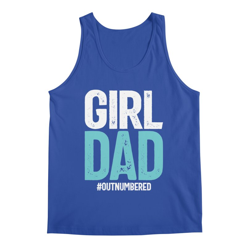 Girl Dad #outnumbered | Father's Day Men's Tank by Cido Lopez Shop