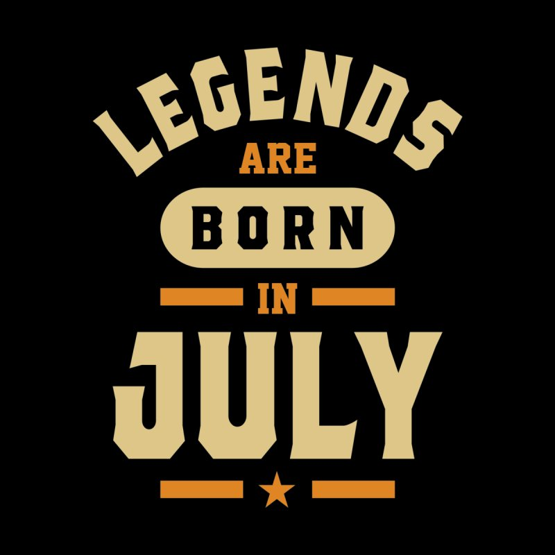 Legends Are Born In July Birthday Men's T-Shirt by Cido Lopez Shop