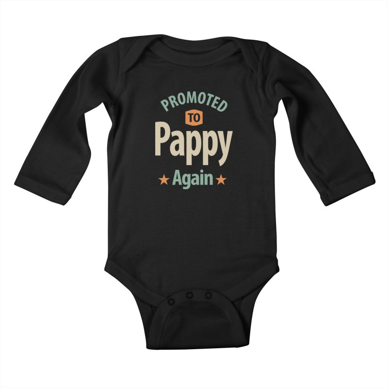 Promoted To Pappy Again - Dad and Grandpa Kids Baby Longsleeve Bodysuit by Cido Lopez Shop