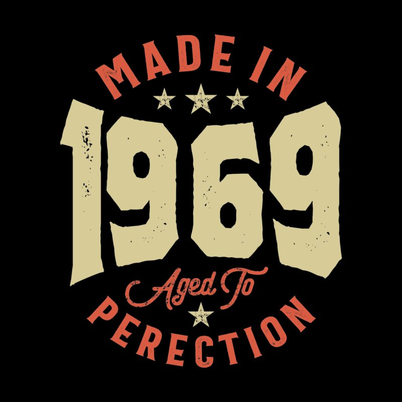 Made In 1969 Aged To Perfection Birthday Men's T-Shirt by Cido Lopez Shop
