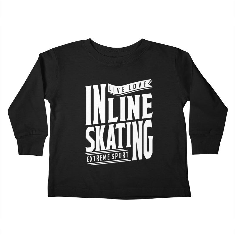 Live Love Inline Skating Extreme Sport Kids Toddler Longsleeve T-Shirt by Cido Lopez Shop