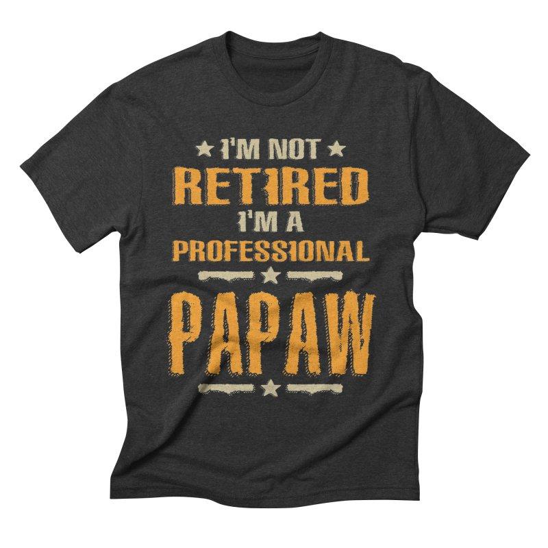 I'm Not Retired I'm A Professional Papaw Vintage Retirement Men's T-Shirt by Cido Lopez Shop