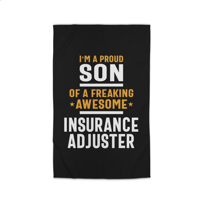 I'm a Proud Son of a Freaking Awesome Insurance Adjuster Home Rug by Cido Lopez Shop