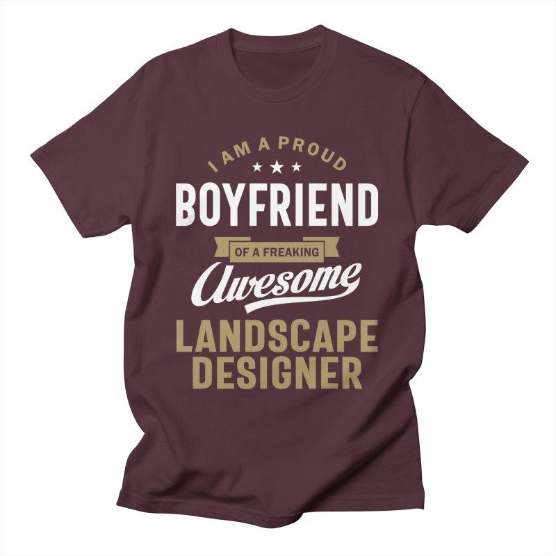 I'm a Proud Boyfriend of a Freaking Awesome Landscape Designer Men's T-Shirt by Cido Lopez Shop
