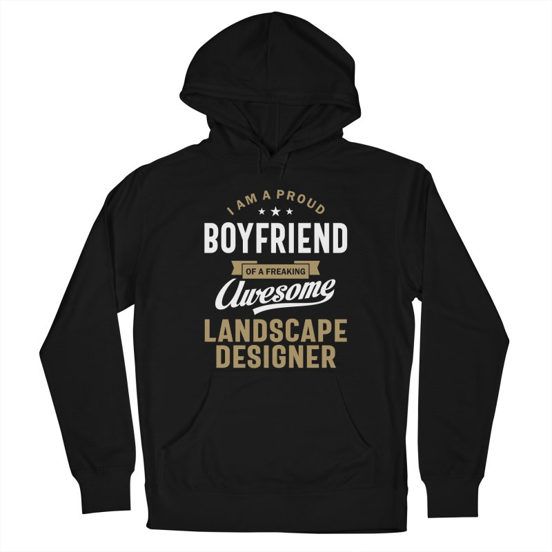 I'm a Proud Boyfriend of a Freaking Awesome Landscape Designer Men's Pullover Hoody by Cido Lopez Shop