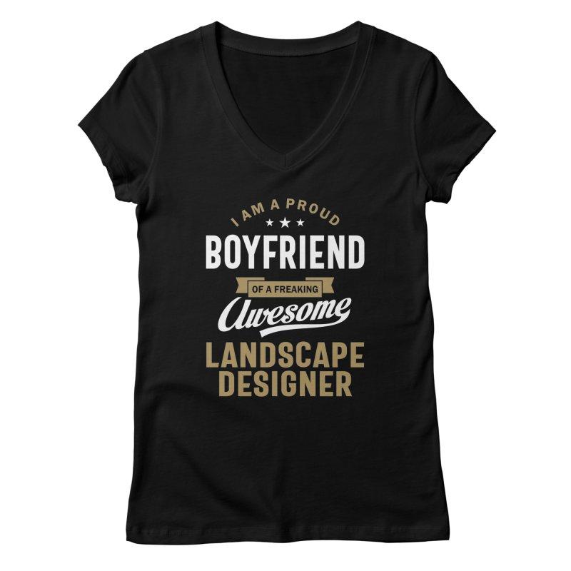 I'm a Proud Boyfriend of a Freaking Awesome Landscape Designer Women's V-Neck by Cido Lopez Shop