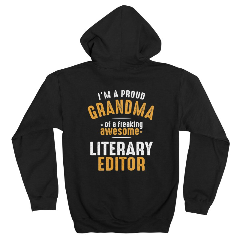 I'm a Proud Grandma of a Freaking Awesome Literary Editor Men's Zip-Up Hoody by Cido Lopez Shop