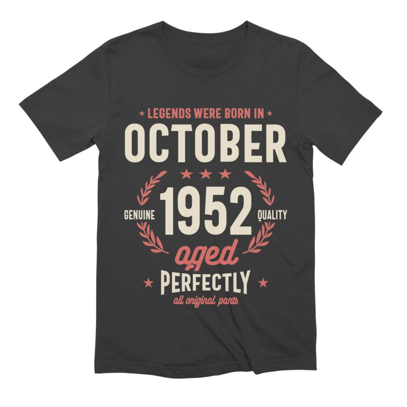 Legends Were Born in October 1952 Birthday Vintage Retro Funny Men's T-Shirt by Cido Lopez Shop