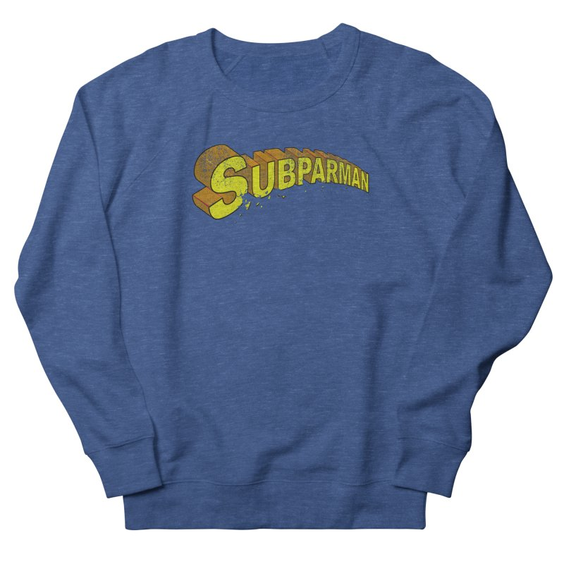 Subparman Women's Sweatshirt by Cincotta Designs