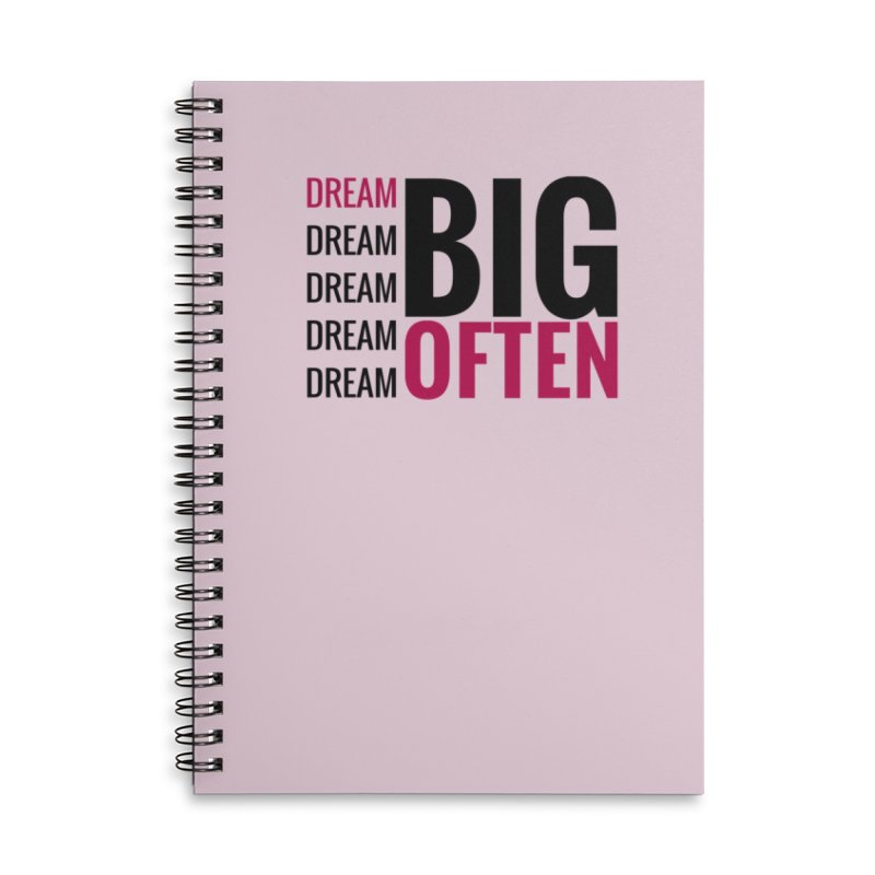 Dream Big Dream Often in Lined Spiral Notebook by Inspirational Notebooks